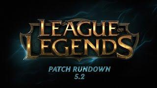 Patch Rundown - 5.2