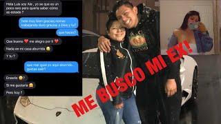 MI EX ME BUSCA Y NOS REENCONTRAMOS!