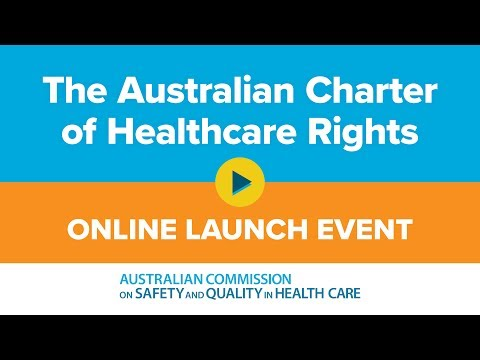 Australian Charter Of Healthcare Rights 2019 - Live Launch