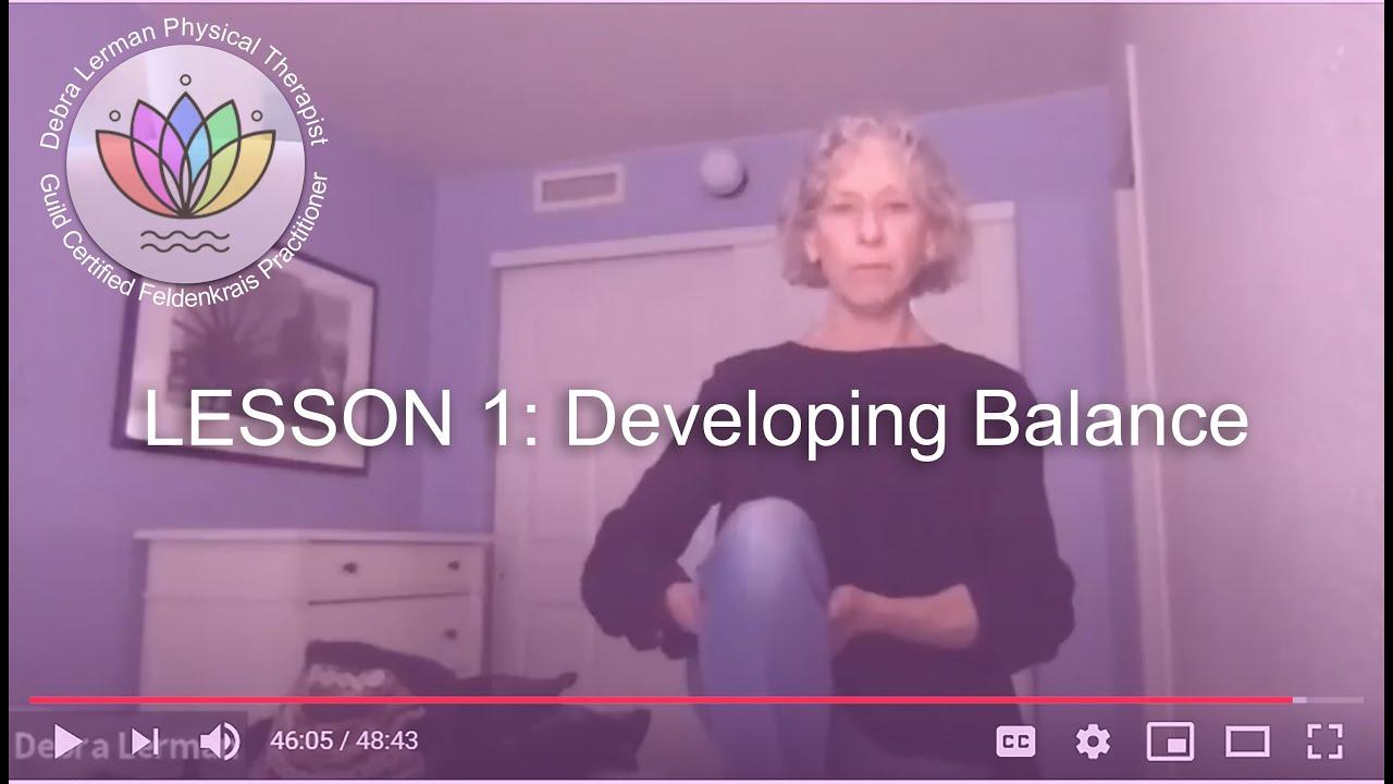 Lesson 1:  Developing Balance