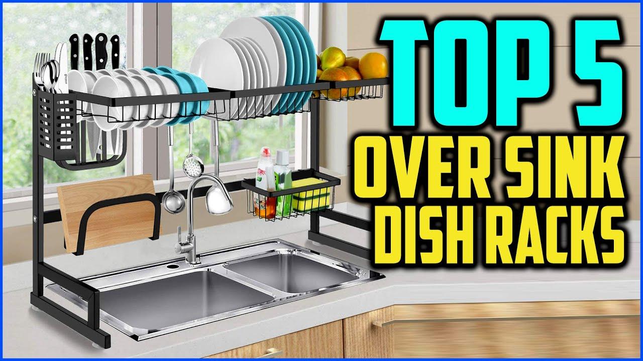 top 5 best over sink dish racks in 2020