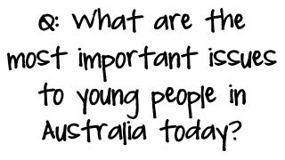 what are the most important issues to young people in australia today