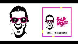 Sak Noel - paso (Gazell x Tim Heart Remix)