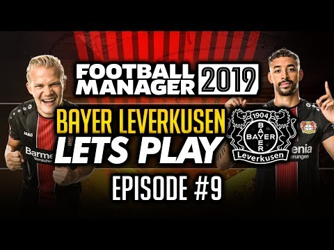 Bayer Leverkusen - Episode 9 | Football Manager 2019 Let's Play