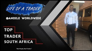 Life Of A Trader: Andile Mayisela | Top Trader South Africa (extended version)