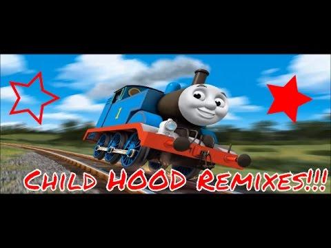 Thomas the Tank Engine (Trap/Club) Remix!   CHILD HOOD REMIXES #5
