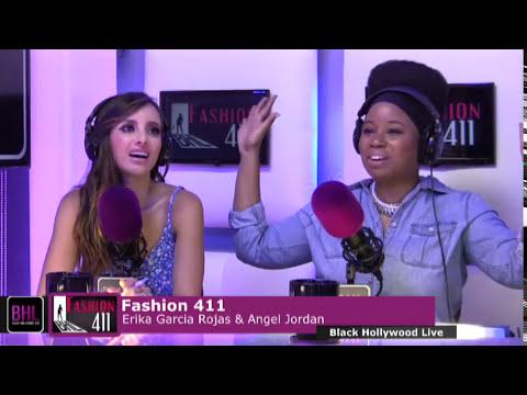 Fashion 411 w/ Nikia Phoenix & Angel Jordan | June 20th, 2014 | Black Hollywood Live