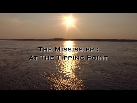 The Mississippi: At The Tipping Point
