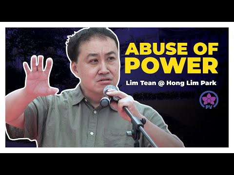 Abuse of Power speech by Lim Tean @ Hong Lim Park (Speakers Corner Singapore)