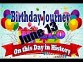 Birthday Journey June 13 New