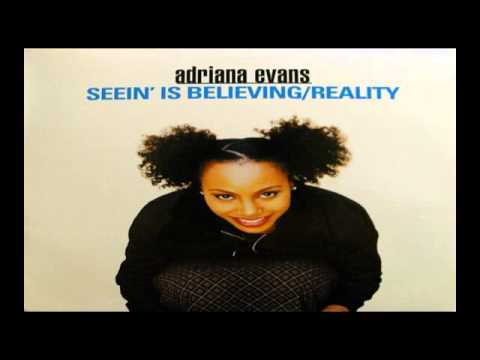 "Adriana Evans ~ Seein' Is Believing / Reality ""1997"" Neo Soul"