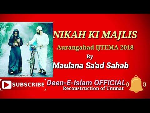 Aurangabad Ijtema || Nikah ki Majlis || Maulana Saad sahab D.B. 25-02-2018