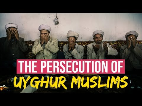 The Persecution of Uyghur Muslims in China