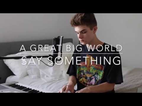A Great Big World - Say Something (Cover by Jay Alan)