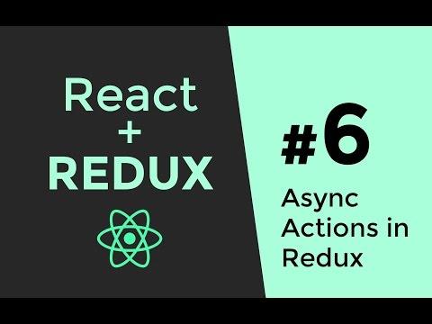 Redux Async Actions - Redux Tutorial #6