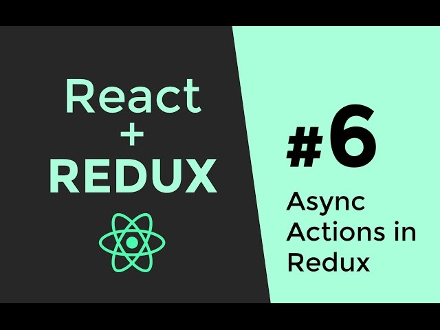 Redux Async Actions - Redux Tutorial #6