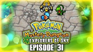 Let's Play Pokemon Mystery Dungeon Explorer's of Sky w/ ShadyPenguinn [Ep31]