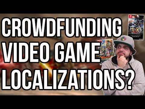 Is Crowdfunding Localization of Video Games a Good Idea? | RGT 85