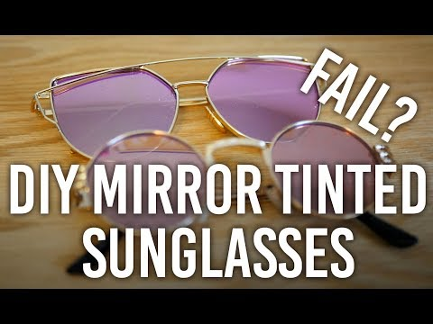 How to Make Mirror Sunglasses : DIY Possible Fail?