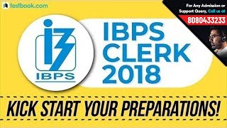 IBPS Clerk 2018 | Kick Start Your IBPS Clerk Preparation | Ultimate Motivation from Testbook Team!