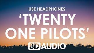 twenty one pilots - Morph (8D AUDIO)