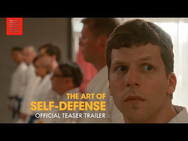 THE ART OF SELF DEFENSE | Official Teaser Trailer