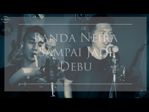 Banda Neira Sampai Jadi Debu [COVER REGGAE]