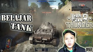 Learn to Use Tanks - War Thunder Indonesia