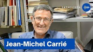 Entrevista com o Prof. Dr. Jean-Michel Carrié (EHESS - Paris)