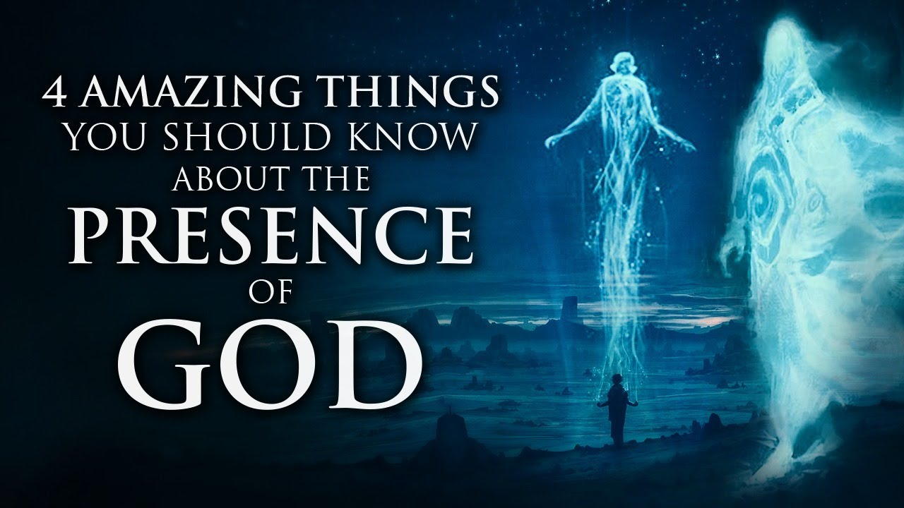 4 Amazing Things You Should Know About The Presence Of God
