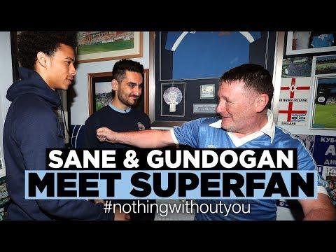SANE & GUNDOGAN SURPRISE MAN CITY SUPERFAN   #nothingwithoutyou