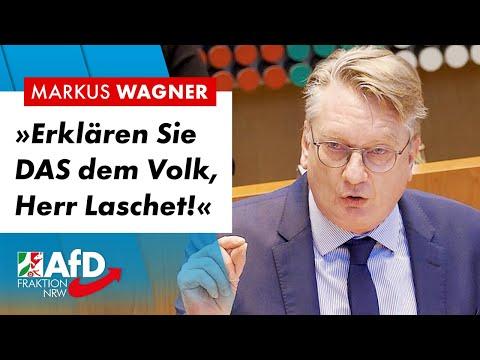 Erklären Sie das dem Volk, Herr Laschet! – Markus Wagner (AfD)