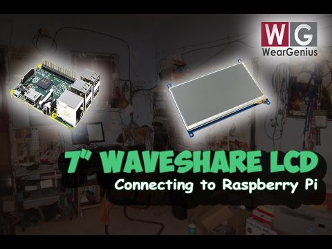 """WaveShare 7"""" HDMI LCD with Pi 