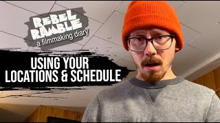 LOCATIONS & SCHEDULING   H๐w to properly budget your time and space when making a microbudget film
