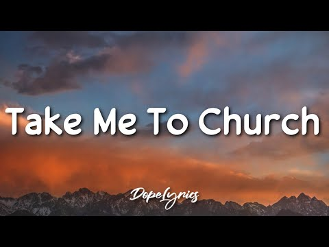 Take Me To Church - Hozier (Lyrics) 🎵 - DopeLyrics