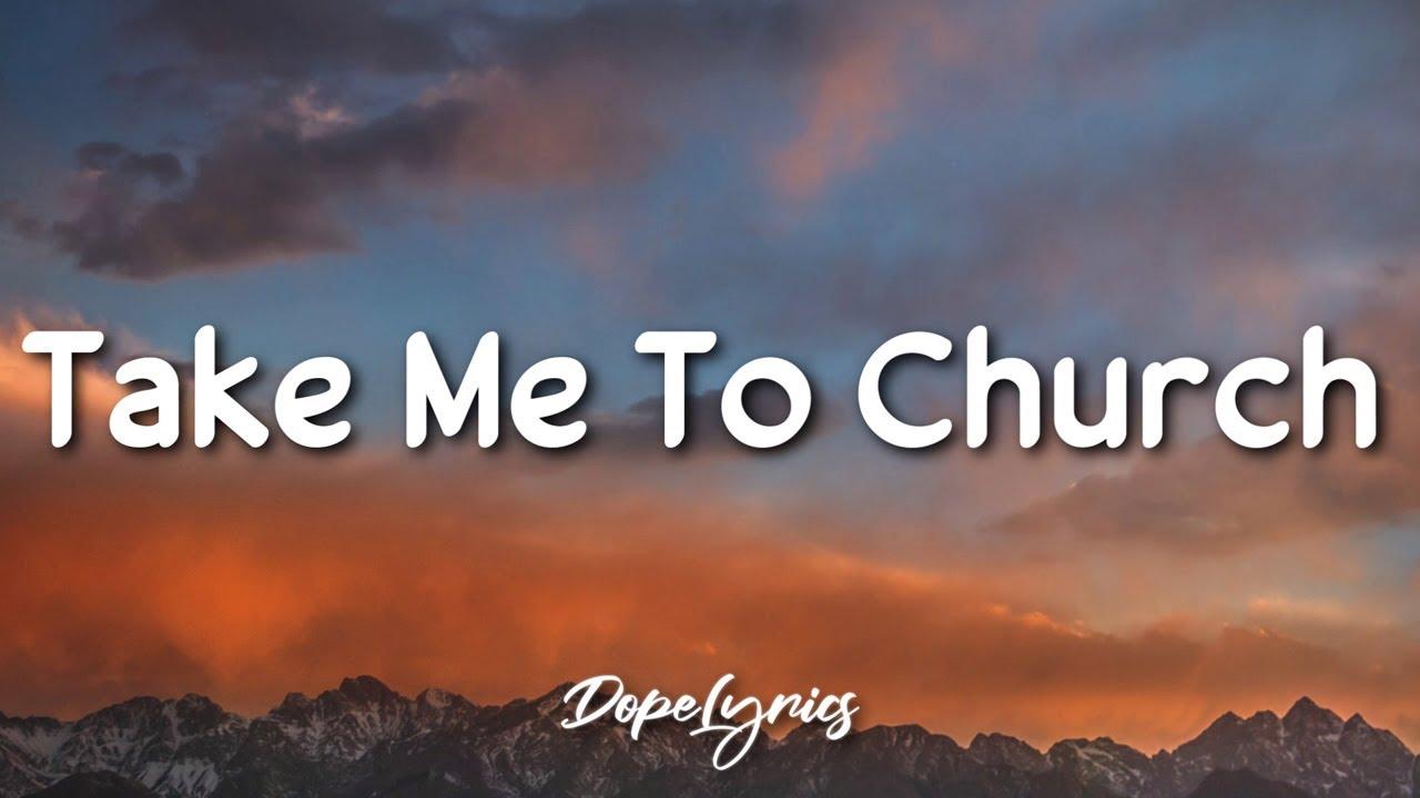 Take Me To Church Hozier Lyrics Youtube
