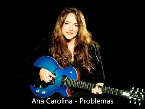 Ana Carolina - Problemas