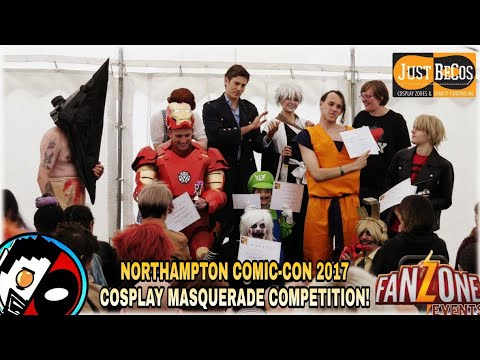 Northampton Comic-Con 2017 Masquerade Competition! Saturday! With Just BeCos!