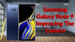Samsung Galaxy Note 9 How To Set Up The Perfect Camera - YouTube Tech Guy