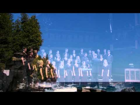 Trinity College Choir - Eleanor Daley: Paradise - Parry Sound, Canada