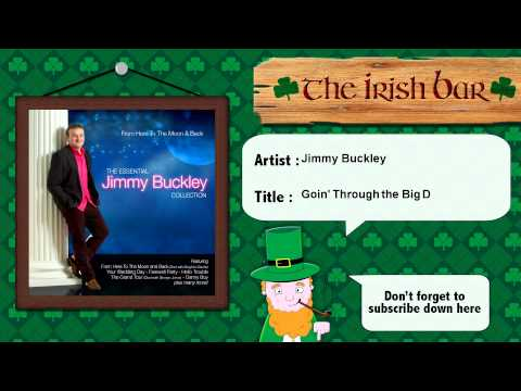 Jimmy Buckley - Goin' Through the Big D