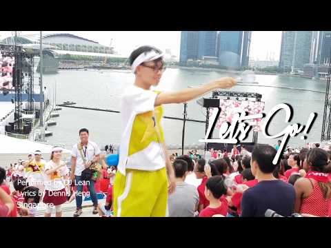 'LETS GO' Music Video - Singapore - Tribute to Singapore's National Day!
