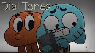 Gumball - Dial Tones [GMV]