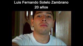 Luis Fernando Sotelo Zambrano es inocente, afirma su madre