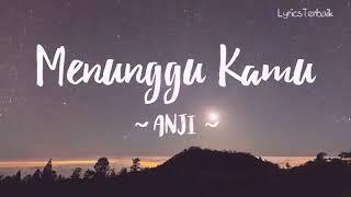#Music #Lagu #Song  Lirik lagu Menunggu Kamu - Anji Ost.Jelita Sejuba [Cover:IRFAN AZIS]