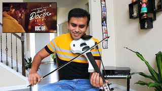 Doctor - Soul of Doctor | Anirudh Ravichander | Niranjana Ramanan | Violin cover