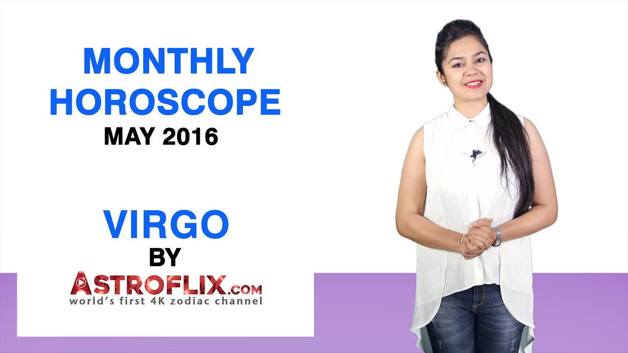Virgo | Monthly Horoscope | May 2016 by GaneshaSpeaks com