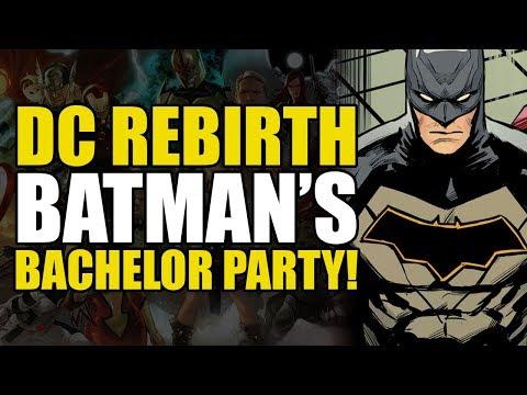 Batman's Bachelor Party! (Batman Rebirth:...