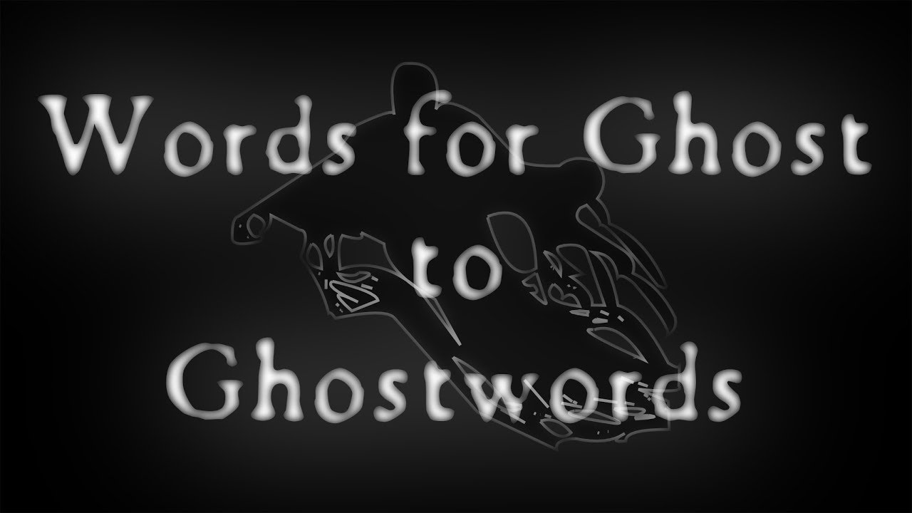 words for ghost to ghostwords youtube