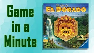 Game in a Minute: The Quest for El Dorado